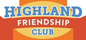 Highland Friendship Club